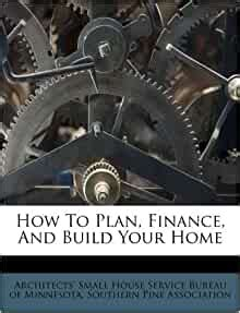 plan finance  build  home architects