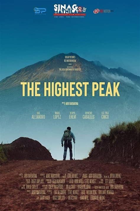 Watch The Highest Peak Full Movie Online - Pinoy Movies Hub