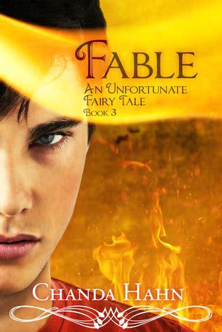 fable  unfortunate fairy tale   chanda hahn