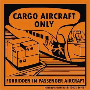 hazsigns With cargo aircraft only label