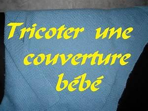 Couverture De Déménagement A Vendre : tricoter une couverture b b ~ Edinachiropracticcenter.com Idées de Décoration