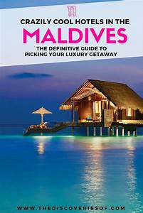 Maldives Resorts 2018: The Definitive Guide – The ...