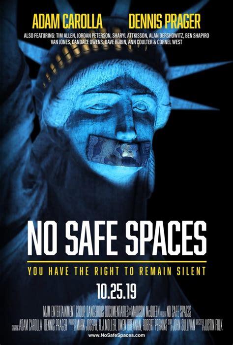 No Safe Spaces - Dangerous Documentaries