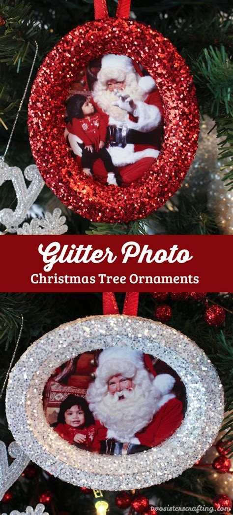 glitter photo christmas tree ornaments  sisters crafting