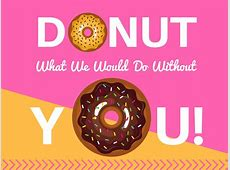 We DONUT know what we would do without you! MyMcKinley
