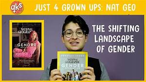 THE GENDER REVOLUTION! - National Geographic: QUEER KID ...