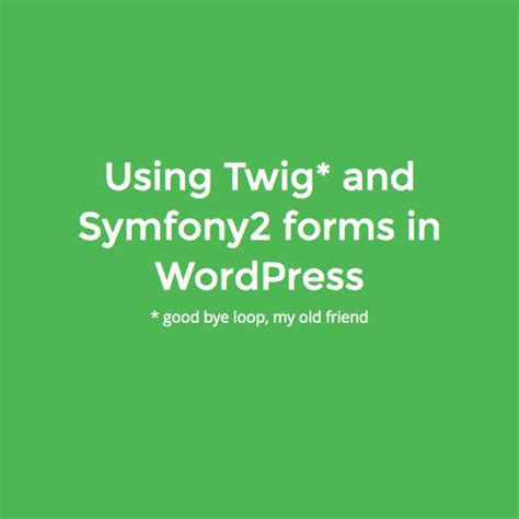 Twig Templates Symfony2 by Using Twig And Symfony2 Forms In