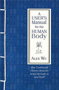 A User U0026 39 S Manual For The Human Body  How Traditional