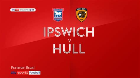 Ipswich 0-3 Hull | Video | Watch TV Show | Sky Sports