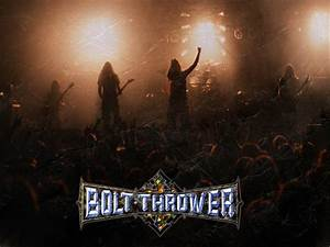 Bolt Thrower   Interact  Wallpapers