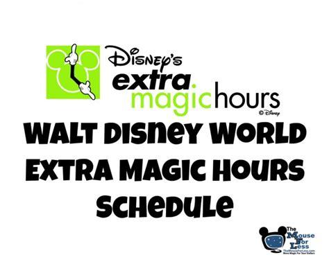 extra magic hours schedule walt disney world resort