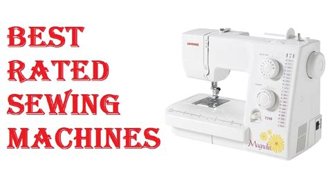 Best Rated Sewing Machines 2018 Youtube