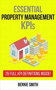 Read Essential Property Management Kpis Online By Bernie