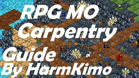 carpentry guide rpg mo  fastest xp youtube