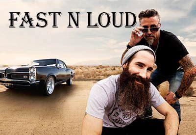 Fast N Loud Cast net worth salary and Bio Celebrity Net