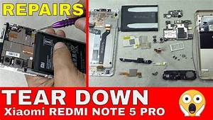 Xiaomi Redmi Note 5 Pro Teardown  Parts Replacement