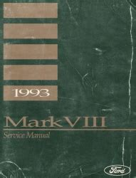 auto manual repair 1993 lincoln mark viii electronic valve timing 1993 lincoln mark viii service manual