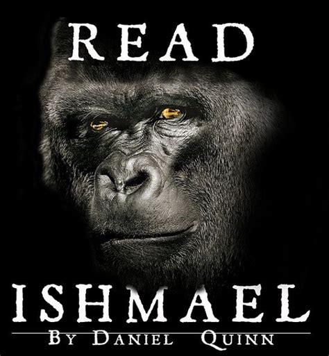 read ishmael  daniel quinn gorilla quote  sided