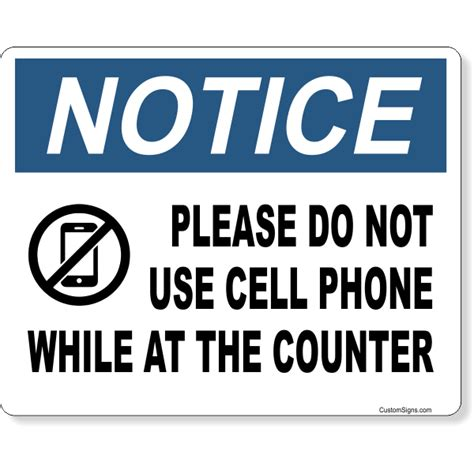 Notice Please Do Not Use Cell Phone At Counter Full Color