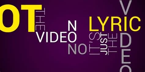 Those Annoying Official Lyric Videos Get An Official Lyric