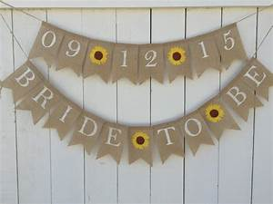 bride to be banner burlap bridal shower banner sunflower With wedding shower banners