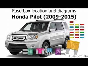 2012 Honda Pilot Fuse Box Diagram : fuse box location and diagrams honda pilot 2009 2015 ~ A.2002-acura-tl-radio.info Haus und Dekorationen