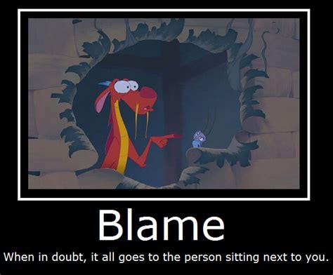 Mulan Memes - mulan blame by masterof4elements on deviantart