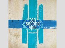 Ten Second Epic