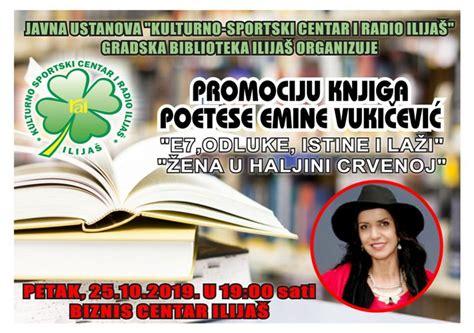 Promocija knjiga poetese Emine Vukičević 25. oktobra u Biznis centru Ilijaš