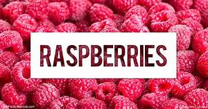 What Are Raspberries Good For