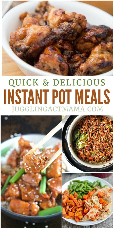 fast delicious meals quick delicious instant pot meals juggling act mama