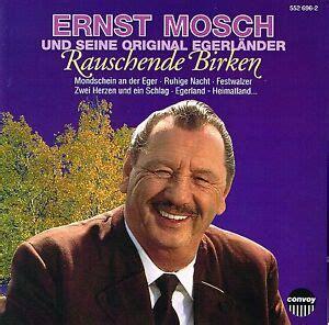ernst mosch rauschende birken cd ernst mosch und seine original egerl 228 nder musikanten rauschende birken ebay