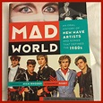 """8 Things About the 80's New Wave Music book """"Mad World"""""""