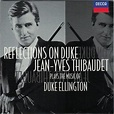 Jean-Yves Thibaudet - Reflections On Duke. Jean-Yves ...