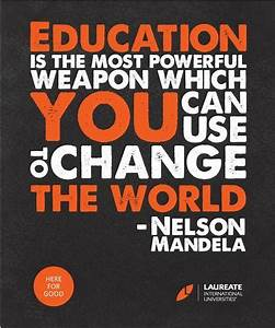 Education Is The Most Powerful Weapon Poster : without education you are not going anywhere in this world ~ Markanthonyermac.com Haus und Dekorationen