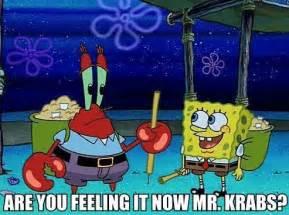 That Sinking Feeling Spongebob by Are You Feeling It Now Mr Krabs Spongebob Squarepants