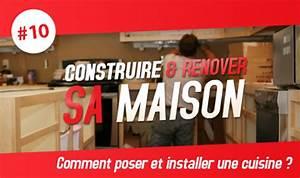 Poser Une Cuisine : construire et r nover sa maison comment poser et installer une cuisine le blog debonix ~ Melissatoandfro.com Idées de Décoration