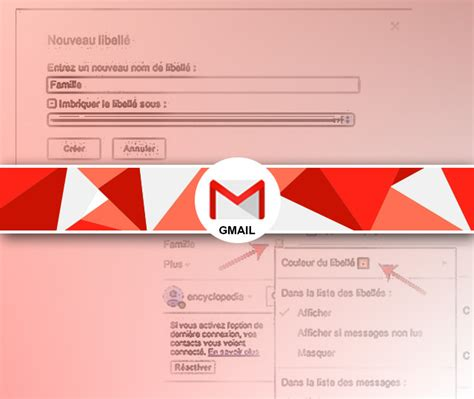 gmail bureau libellé gmail créer organiser et personnaliser facilement