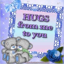 hugs from me to you pictures photos and images for and