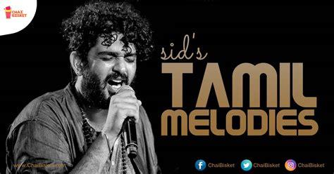 14 Lesser Heard Tamil Melodies Of Sid Sriram That Should