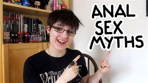 10 Anal Sex Myths Youtube