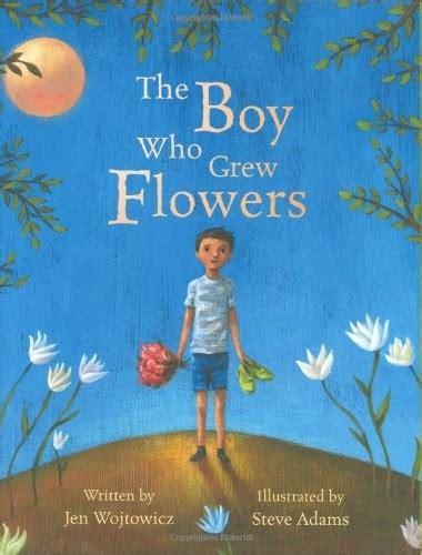 the boy who grew flowers a mighty 295 | 511lfila 2bll 1