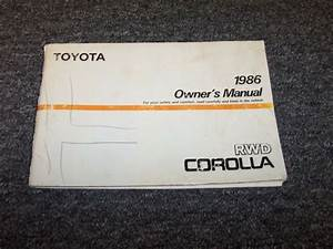 1986 Toyota Corolla Sedan Owner Owner U0026 39 S Operator User Guide Manual Dx Le