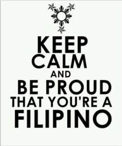 Keep calm and b... Half Filipino Quotes