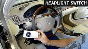 How To Remove And Replace Headlight Switch On Mercedes