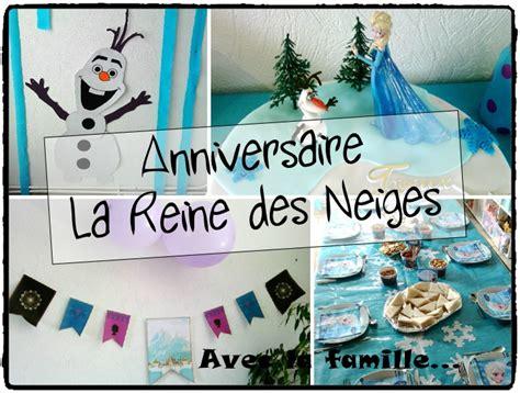 anniversaire la reine des neiges avec la famille mes humeurs cr 233 atives by flo