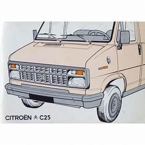 Citroen C25 Diesel Fiche Technique : notice d 39 entretien citro n c25 essence et diesel ~ Medecine-chirurgie-esthetiques.com Avis de Voitures