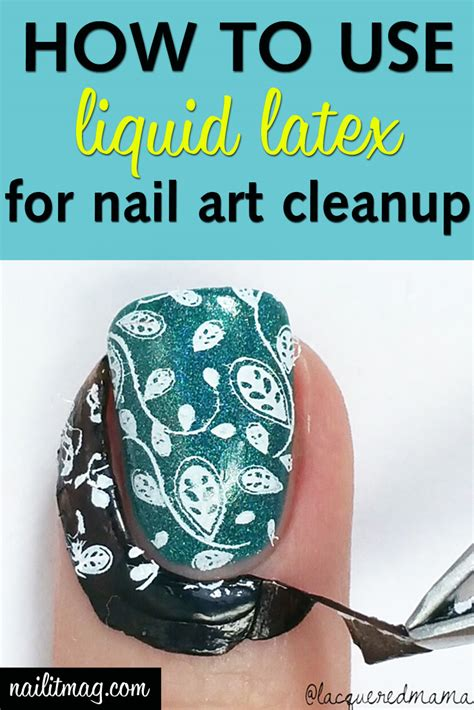 How To Use Liquid Latex To Make Nail Art Cleanup Easier
