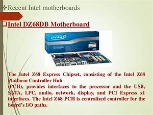 Resent Intel Motherboards