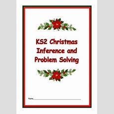 Ks2 Christmas Inference And Problem Solving Worksheets And Activities